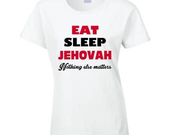 Eat And Sleep Jehovah T Shirt