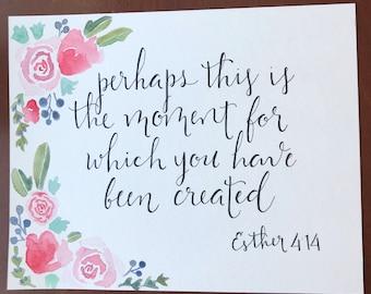 Ester 4:14 Bible Verse Painting/Lettering Watercolor