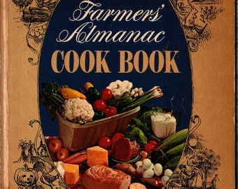 The Farmers' Almanac Cook Book Originally The Ohio Farmer Cook Book - 1964 - Vintage Cook Book