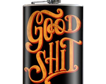 Good Shit - Fun Novelty 8oz Stainless Steel Flask - comes in a GIFT BOX -  by Trixie & Milo
