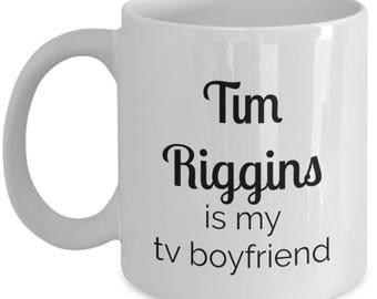 Tim Riggins is my tv boyfriend coffee mug / Friday Night Lights Tim Riggins / funny sarcastic coffee mug /