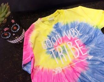 Good vibe Tribe - tie dye
