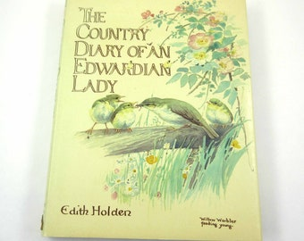 The Country Diary of An Edwardian Lady Vintage 1970s Book by Edith Holden
