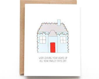 Funny Christmas Card - Leaving Lights Up