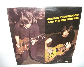 George Thorogood and the Destroyers Vinyl Record Album NEAR MINT condition
