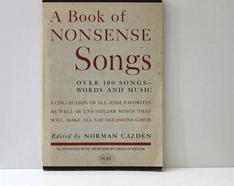 A Book of Nonsense Songs. Illustrated book of folk songs, 1960s First Edition. Appalachian region.