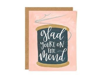 Glad You're on the Mend // Illustrated Card // 1canoe2