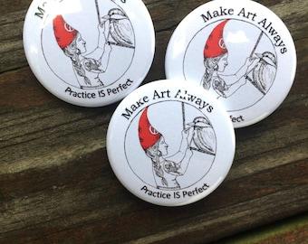 Make Art Always Pin