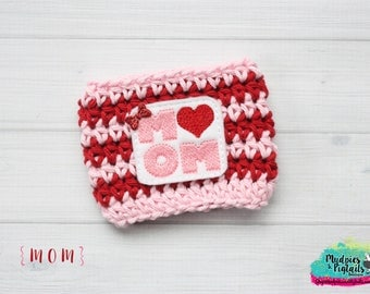Valentine's Day Coffee sleeve { Mom } pink, red Crochet cup cozy, mug sweater, Striped, aqua purple mug sweater birthday gift, reuseable