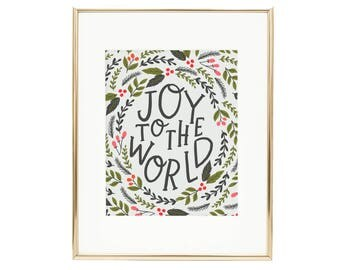 Joy to the World Hand Lettered Print - Christmas Holiday Wall Art - Alexa Zurcher Hand Lettering - AZ109