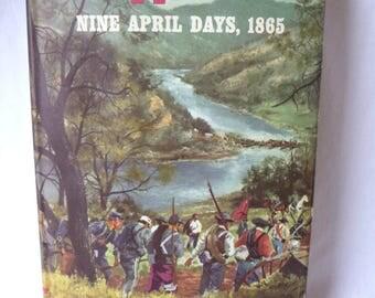 To Appomattox Nine April Days 1865, Vintage 1959, Vintage Hardcover Book, Burke Davis, History Book, Confederacy, Civil War,Soldiers,History