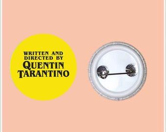 "Tarantino Movie 1"" Pin-Back Button"
