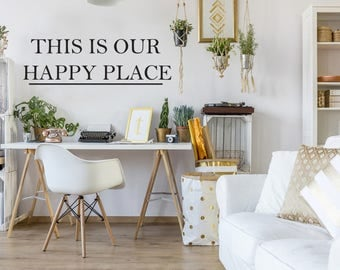This is Our Happy Place Farmhouse Style Decal 10x32 saying Traditional Font Decor Vinyl Wall Decal Graphic