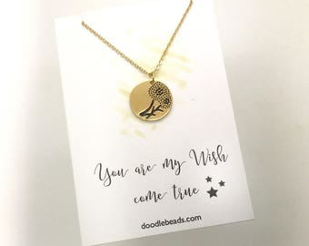 Dandelion Necklace, wish necklace, Gold stamped Dandelion Necklace quote, You are my wish come true, gift for Daughter, gift for girlfriend