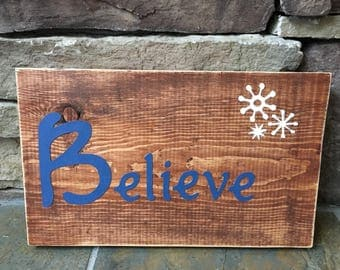 Believe Sign, ready to ship!