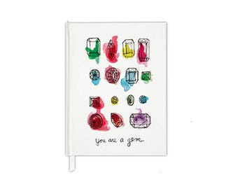 You are a Gem Journal |  hard cover notebook | Best Friend gift