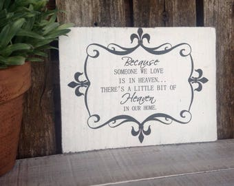 Rustic wood  Heaven sign - In memory of a loved one.  Size is 5 1/2 wide X 4 1/2 length 1 in thick.