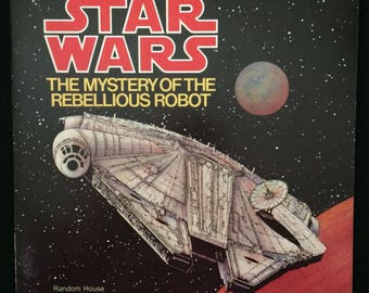 Star Wars The Mystery Of The Rebellious Robot - Vintage 1979 Children's Book