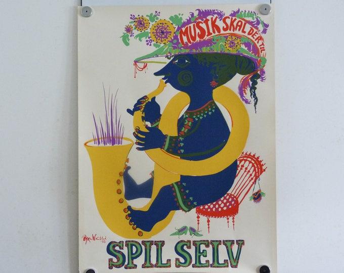 Bjorn Wiinblad Poster Musik skal der til - SPIL SELV original screen print
