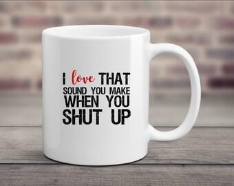 Shut Up Mug, Grumpy Mug, No Talkie Before Coffee Mug, Rude Mug, Rude Tea Cup, Humor Coffee Mugs, Don't Talk To Me Mug, Funny Mom Mug, Office