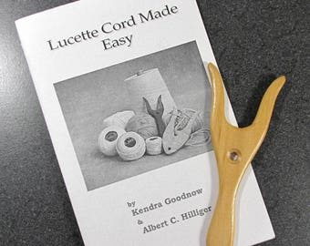 Lucette Cord Made Easy by Kendra Goodnow & Albert C Hilliger 1998 WITH Wooden Lucet Hard to Find Resource Needlework Supplies (G314)