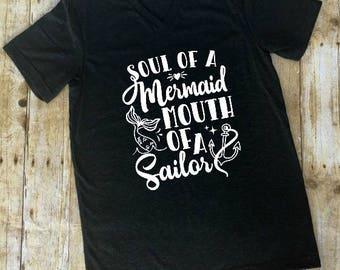 Soul of a Mermaid Heart of a Sailor Shirt Tee Women's Shirt Funny Cussing Mermaid shirt