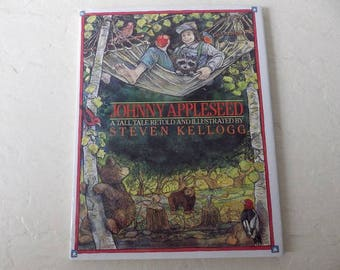 Johnny Appleseed, A Tall Tale Retold and Illustrated by Steven Kellogg, Like New Condition, 1988