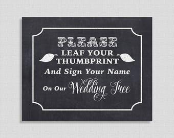 Please Leaf Your Thumbprint Chalkboard Sign, Wedding Tree Sign Digital Wedding Signage, DIY Printable, INSTANT DOWNLOAD
