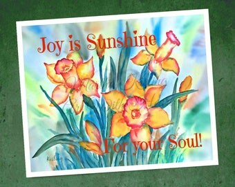 Daffodil Watercolor PRINT, Print Joy, Watercolor Daffodils, Flower Art, Joy Is Sunshine, For Your Soul , Customize, Art With Heart
