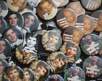 Custom Photo Pin - Custom Photo Button - Personalized Pin - Personalized Button - Adult Party Favours - Milestone Party - Birthday Party Pin