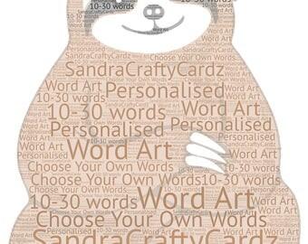 Sloth print, personalised word art print, sloth gift, sloth lover gift, christmas sloth gift, birthday sloth gift