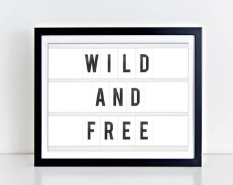 Wild And Free Digital Print | 8 x 10 | Wild And Free Nursery Print | Instant Download