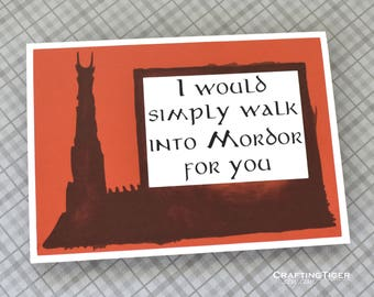 Handmade Greeting Card - Layered Cardstock - I would simply walk into Mordor for you - Blank inside - Wedding, Thank You, birthday Card