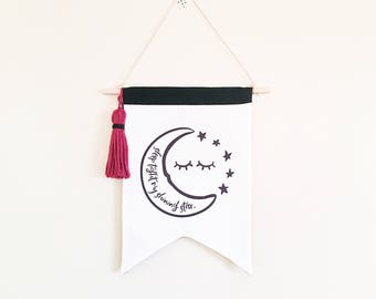 NEW! Sleep Tight my Shining Star - Wall flag - Hanging flag - Stars and moon - Crescent moon -  Canvas wall hanging - black white room decor