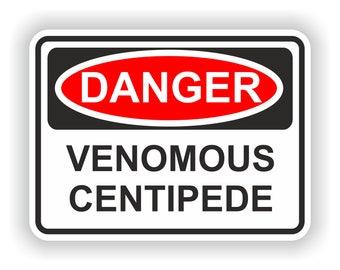 Danger Venomous Centipede Warning Sticker Funny for Helmet Laptop Tablet PC