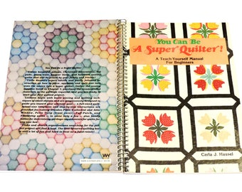 You Can Be A Super Quilter Book,Carla Hassel,Teach Yourself Beginners Manual,Vintage Spiral Bound How 2 Quilt,Quilt Templates itsyourcountry