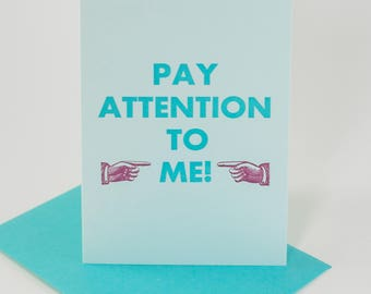 Pay Attention To Me (283)