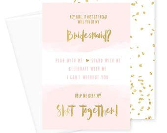Will You Be My Bridesmaid Cards - Shit Got Real - I Can't Without You - Maid of Honor, Wedding Party - Stationery to Ask Bridesmaid