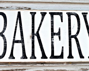 Bakery Sign, Farmhouse Sign, Wood Sign, Farmhouse and  Vintage Inspired, Wall Decor, White and Black distressed