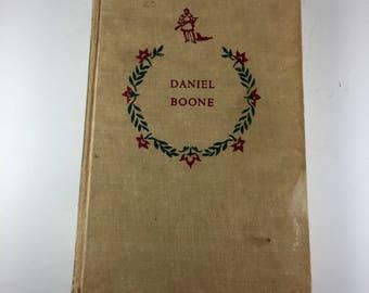 Daniel Boone by John Mason Brown, 1952 Hardback