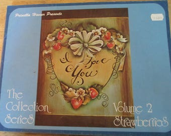 """Priscilla Hauser Presents 1977 Decorative book """"The Collection Sreies Vol 2 Strawberries""""   40 pages used book"""
