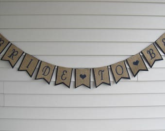 "Rustic Burlap ""BRIDE TO BE"" Banner - Bridal Shower Party Decor Shown in Navy Blue"