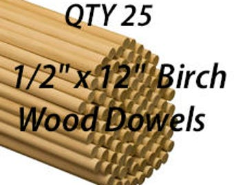 """25- 1/2"""" x 12"""" Tall Wood Dowels Made of Birch, Cake Insert, Jewelry Making, Mustache Holder Prop, Flag Pole, Crafting Ideas"""