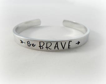 Be BRAVE - Inspirational Hand Stamped Bracelet -  Split Arrow Jewelry - Graduation Gift - Encouragement - Motivational - Mantra Cuff - kg627