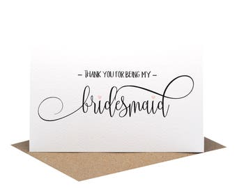 Thank you for being my Bridesmaid Card   Wedding Card   Script Writing Card   WED059   Thank You Bridesmaid   Wedding Thank You Cards