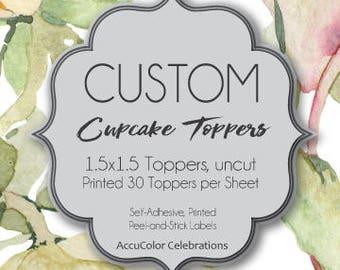 """CUSTOM Printed CupcakeToppers/ 1.5""""x1.5"""" size  / Card stock or Self-Adhesive Toppers / #WePrintForYou #CardstockToppers #AdhesiveToppers"""