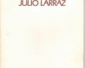 Julio Larraz Recent Paintings, Nohra Haime Gallery, 1988, Art Exhibition Catalog, Cuban Painter, Cuban Sculptor, Realism, Vintage Art Book