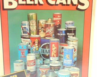 Vintage 1977 Publishing (19-F) , Collecting Beer Cans, Over 240 Beer Cans Illustrated