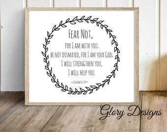 PRINTABLE, Bible Verse, Scripture Printable, Fear Not, Bible printable, wall decor, Home Decor printable, Isaiah 41:10,  INSTANT DOWNLOAD