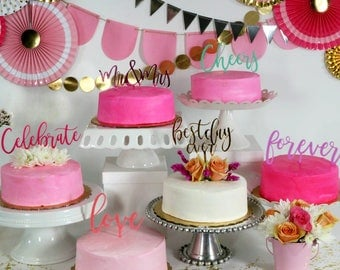 Phrase Cake Toppers - Choose your acrylic color!
